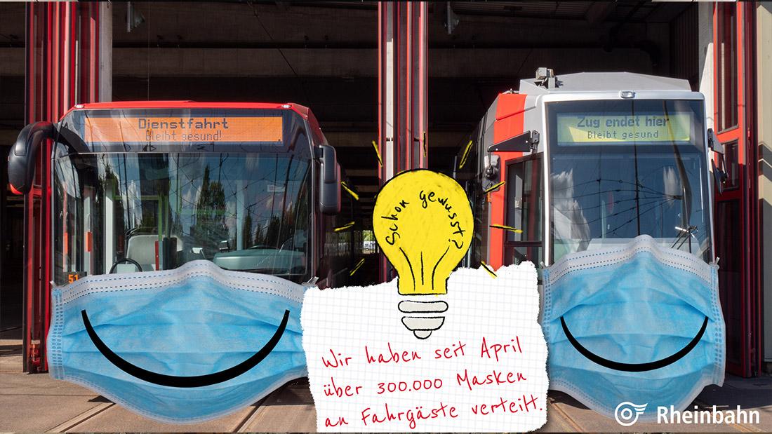 Seit einiger Zeit tragen wir alle Masken in den Bussen und Bahnen. Damit das auch für alle möglich ist, haben wir auch über 300.000 Masken verteilt.